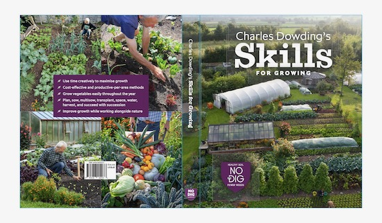 Charles Dowding's new book is Skills for Growing